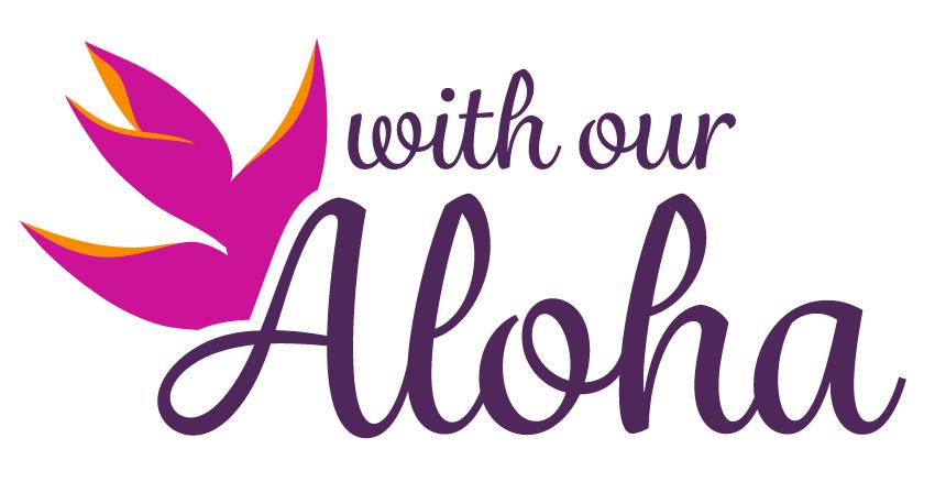 With Our Aloha